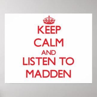 Mantenha a calma e escute para madden pôster