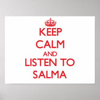 Mantenha a calma e escute Salma Impressão