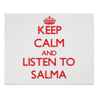 Mantenha a calma e escute Salma Pôsteres