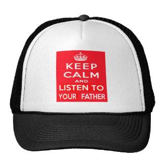 Mantenha a calma e escute seu pai boné