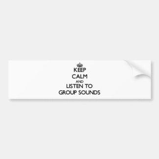 Mantenha a calma e escute SONS do GRUPO Adesivo