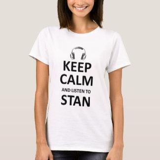 mantenha a calma e escute stan camiseta
