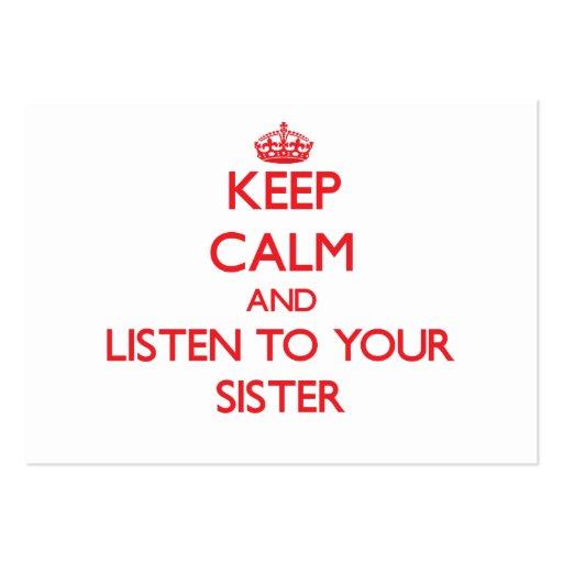 Mantenha a calma e escute sua irmã modelos cartoes de visitas