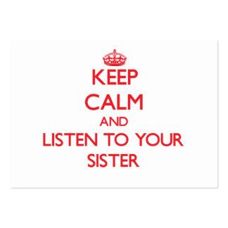 Mantenha a calma e escute sua irmã modelo cartões de visita