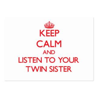 Mantenha a calma e escute sua irmã gêmea cartoes de visita