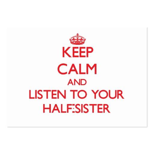 Mantenha a calma e escute sua metade - irmã cartões de visitas