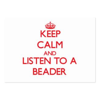 Mantenha a calma e escute um Beader Cartoes De Visita
