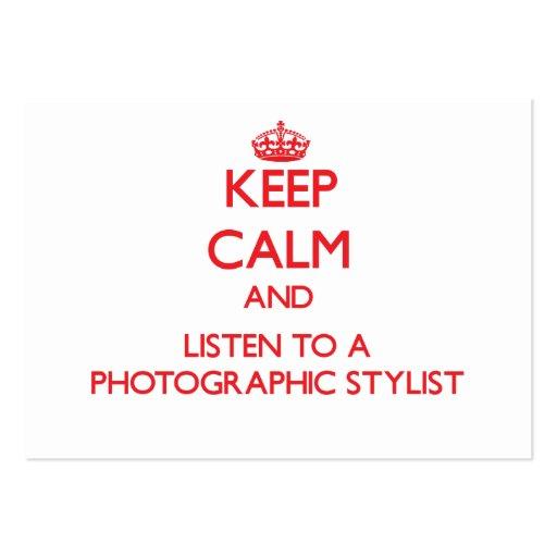 Mantenha a calma e escute um estilista fotográfico cartoes de visita