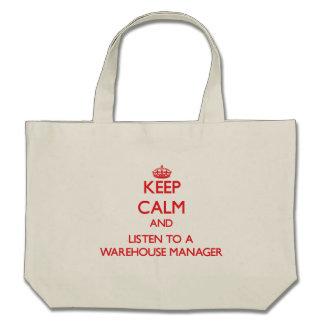 Mantenha a calma e escute um gerente do armazém bolsas