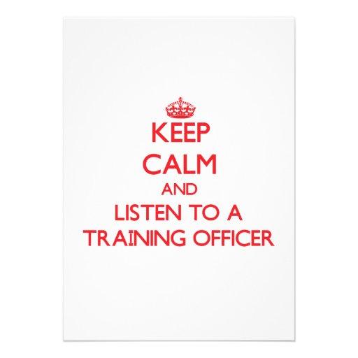 Mantenha a calma e escute um oficial do treinament convite