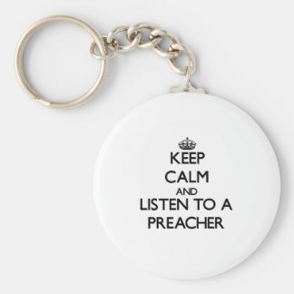 Mantenha a calma e escute um pregador chaveiro