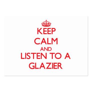 Mantenha a calma e escute um vidraceiro cartão de visita grande