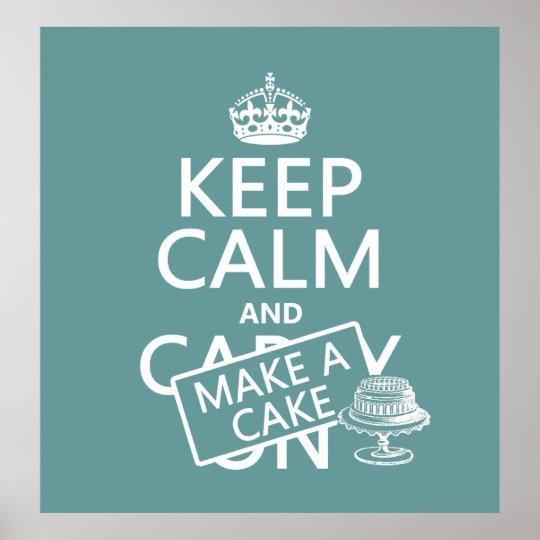 Mantenha a calma e faça um bolo (personalize pôster