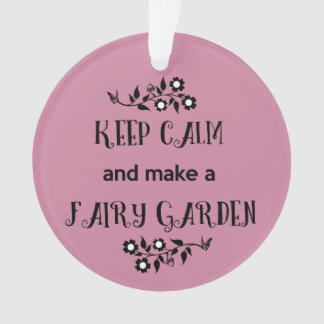 Mantenha a calma e faça um ornamento feericamente