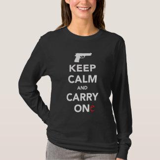 Mantenha a calma e leve uma arma camiseta