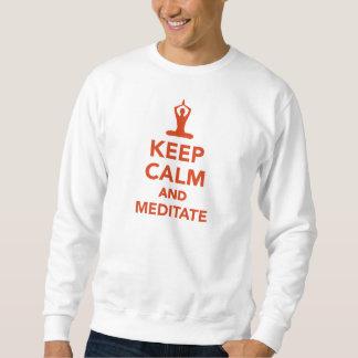Mantenha a calma e meditate moletom