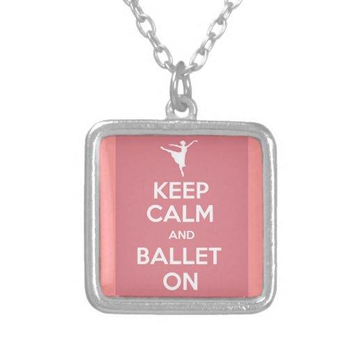 Mantenha a calma e o balé sobre colar personalizado