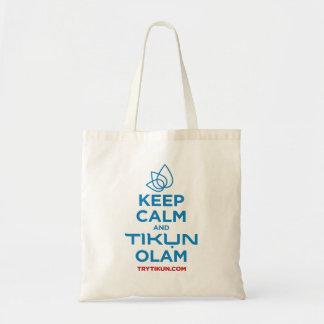 Mantenha a calma e o bolsa de Tikun Olam