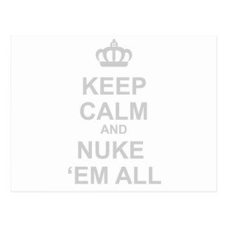 Mantenha a calma e o Em todos das armas nucleares  Cartao Postal