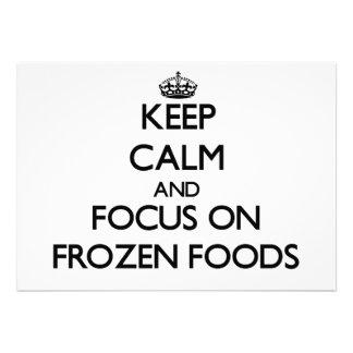 Mantenha a calma e o foco em alimentos congelados