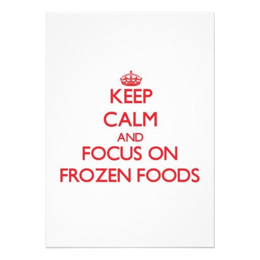 Mantenha a calma e o foco em alimentos congelados convite personalizados