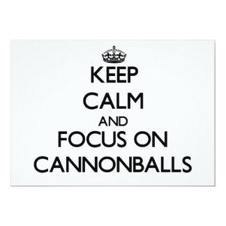 Mantenha a calma e o foco em balas de canhão convites