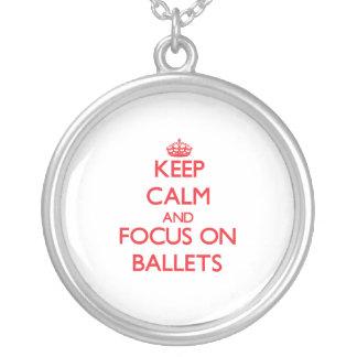 Mantenha a calma e o foco em balés