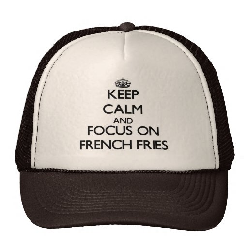 Mantenha a calma e o foco em batatas fritas bones
