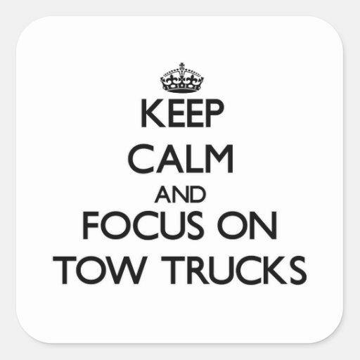 Mantenha a calma e o foco em caminhões de reboque adesivos quadrados
