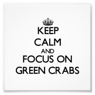 Mantenha a calma e o foco em caranguejos verdes