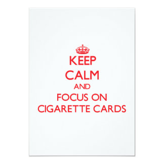 Mantenha a calma e o foco em cartões do cigarro convite personalizados