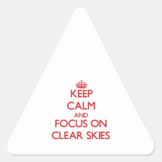 Mantenha a calma e o foco em céus claros