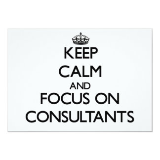 Mantenha a calma e o foco em consultantes convites personalizado