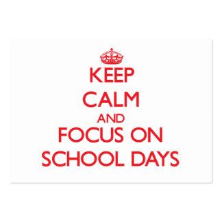 Mantenha a calma e o foco em dias escolares cartões de visita