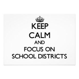 Mantenha a calma e o foco em distritos escolares convites personalizados