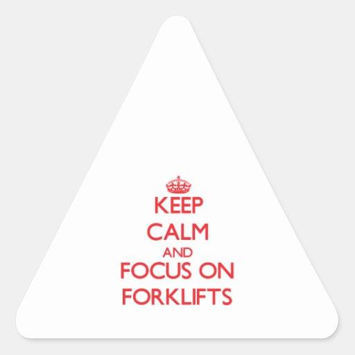 Mantenha a calma e o foco em empilhadeiras adesivo em forma de triângulo