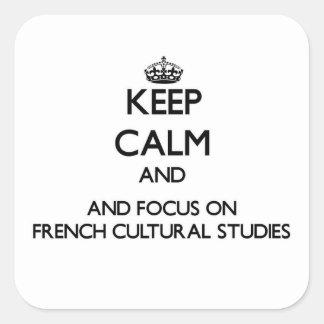 Mantenha a calma e o foco em estudos culturais adesivos quadrados