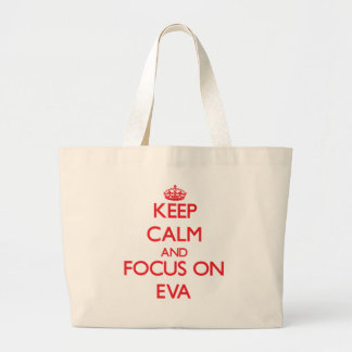 Mantenha a calma e o foco em Eva Bolsa De Lona