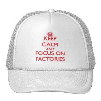 Mantenha a calma e o foco em fábricas