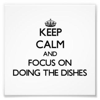 Mantenha a calma e o foco em fazer os pratos impressão de fotos