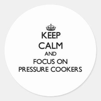 Mantenha a calma e o foco em fogões de pressão adesivos redondos