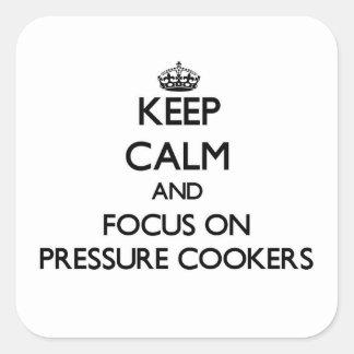 Mantenha a calma e o foco em fogões de pressão adesivo em forma quadrada