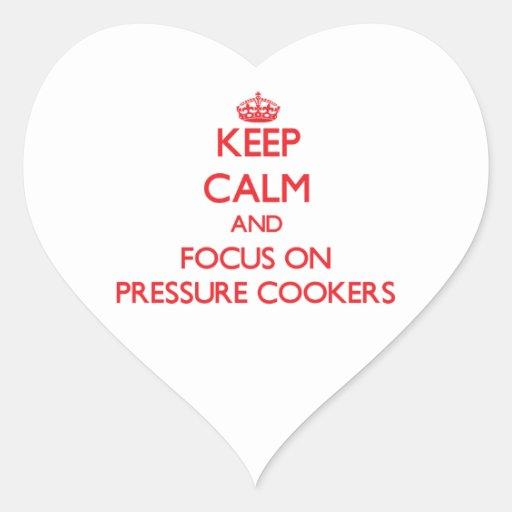 Mantenha a calma e o foco em fogões de pressão adesivo de coração
