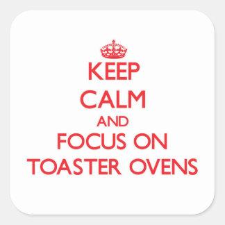 Mantenha a calma e o foco em fornos do torradeira adesivo quadrado