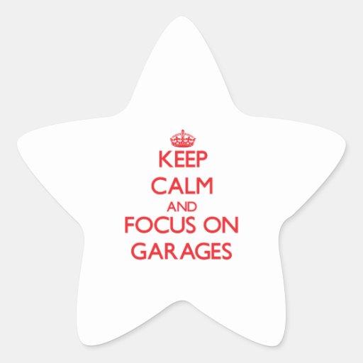 Mantenha a calma e o foco em garagens adesivos estrelas