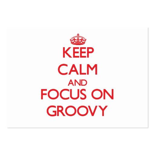 Mantenha a calma e o foco em Groovy Cartoes De Visita