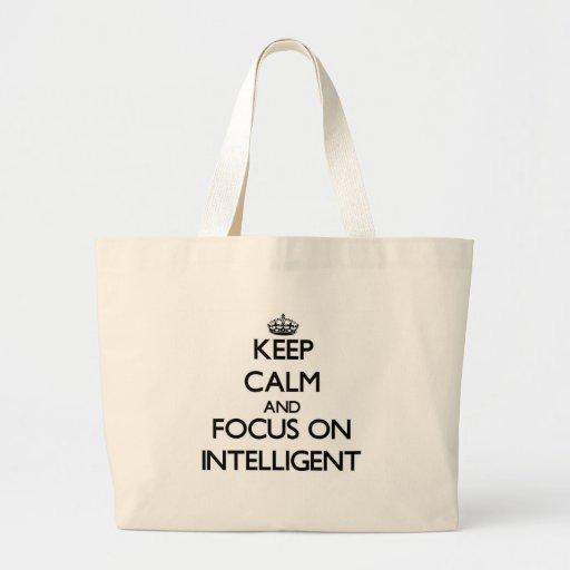 Mantenha a calma e o foco em inteligente bolsas
