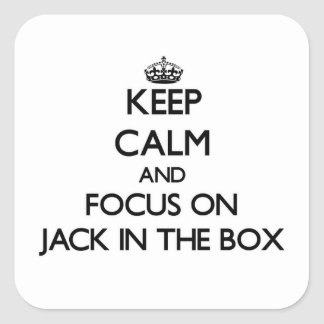 Mantenha a calma e o foco em Jack in the Box Adesivo Quadrado