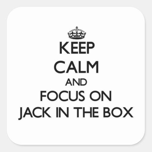 Mantenha a calma e o foco em Jack in the Box Adesivos Quadrados