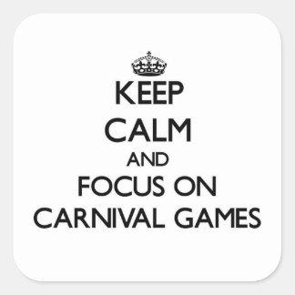 Mantenha a calma e o foco em jogos do carnaval adesivo em forma quadrada